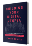 Book - Building Your Digital Utopia