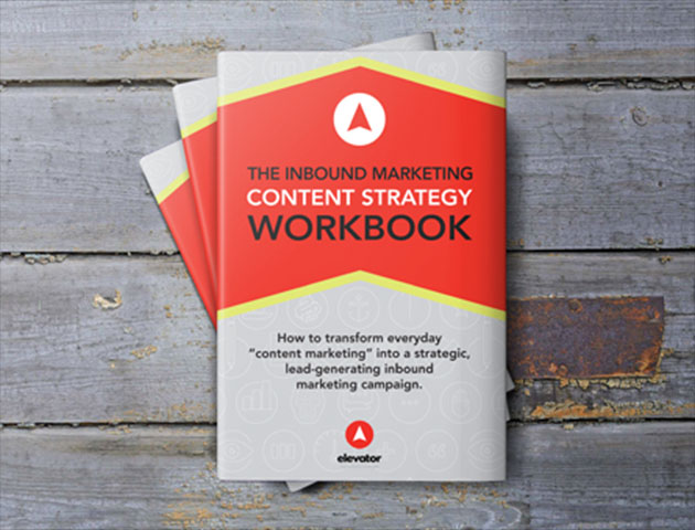 Content Strategy Workbook   Elevator Agency